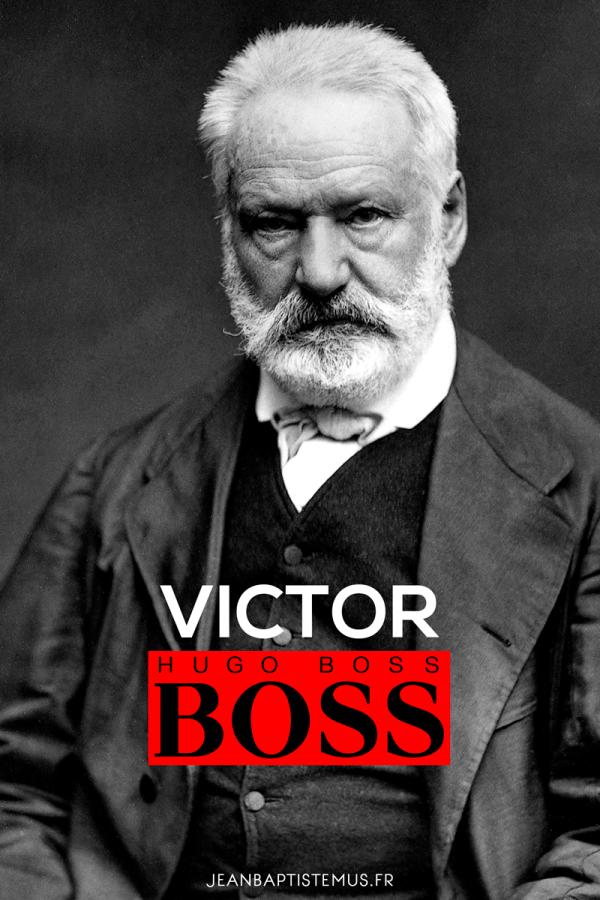 ecriv1 victor hugo hugo boss jb mus